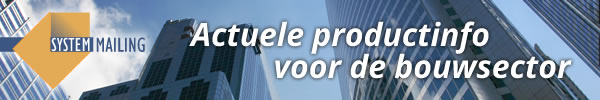 Actuele productinfo voor de bouwsector
